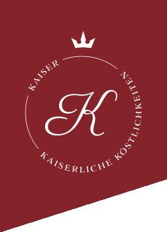 Feinkost Kaiser – Kaiserliche Köstlichkeiten – Arnsberg